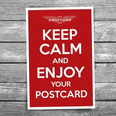Keep Calm and Enjoy Your Postcard