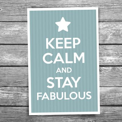Keep Calm and Stay Fabulous Postcard