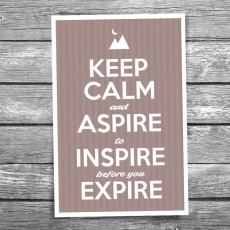 17-108-Keep-Calm-and-Aspire-to-Inspire-Before-You-Expire-Postcard