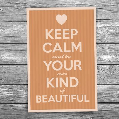 Keep Calm and Be Beautiful Postcard