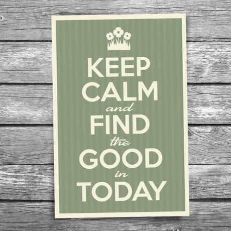 17-111-Keep-Calm-and-Find-the-Good-in-Today-Postcard