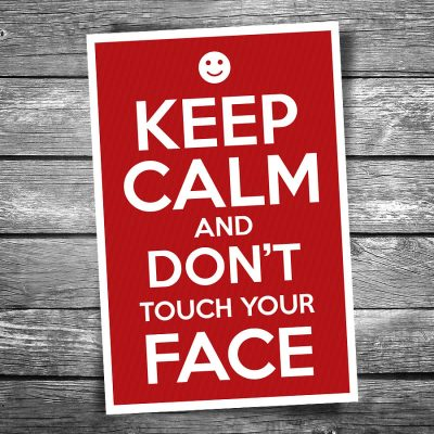 Keep Calm and Don't Touch Your Face Postcard