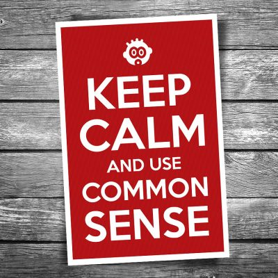 Keep Calm and Use Common Sense Postcard