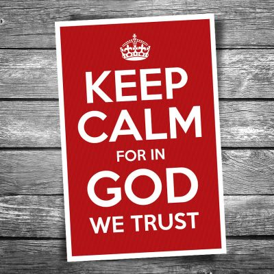 Keep Calm for in God we Trust Postcard