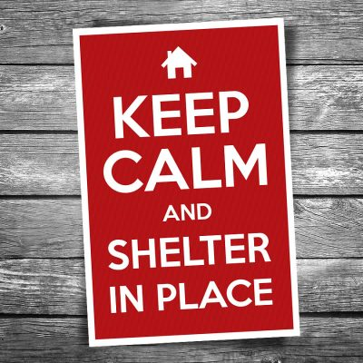 Keep Calm and Shelter in Place Postcard
