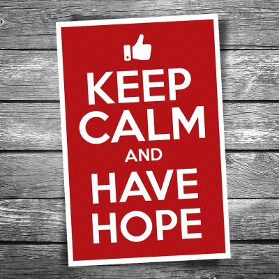 Keep Calm and Have Hope Postcard